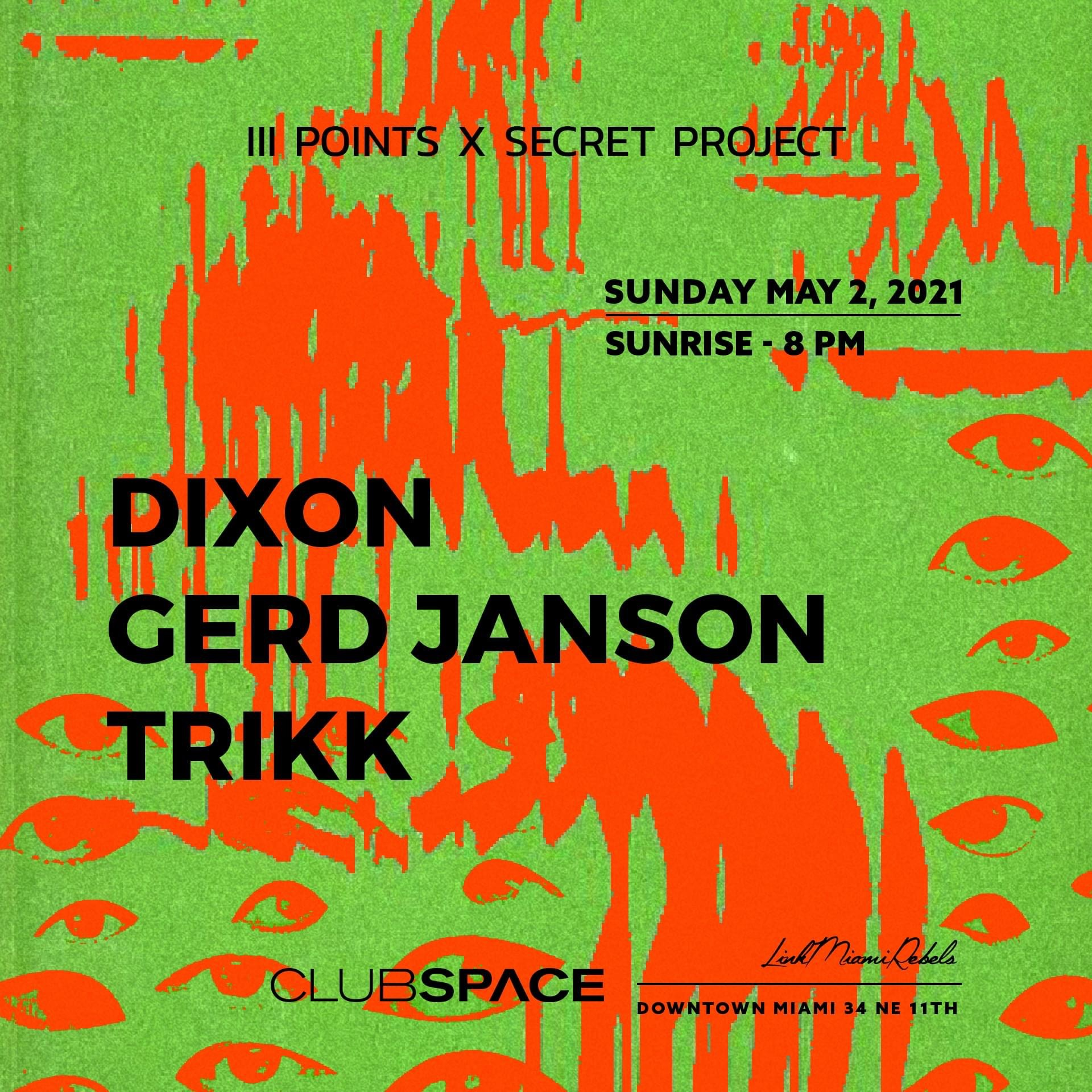 III Points x Secret Project Club Space Afterparty