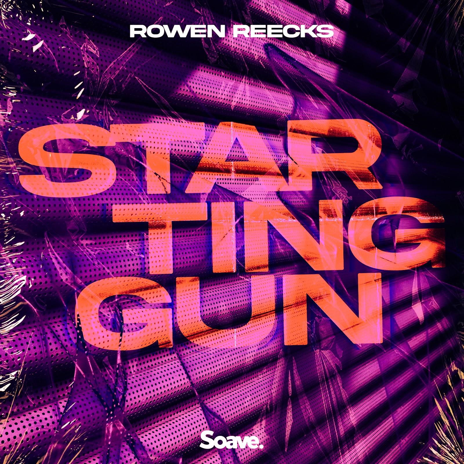 Rowen Reecks – Starting Gun